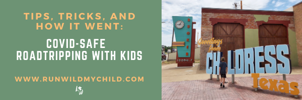 covid safe roadtrips with kids
