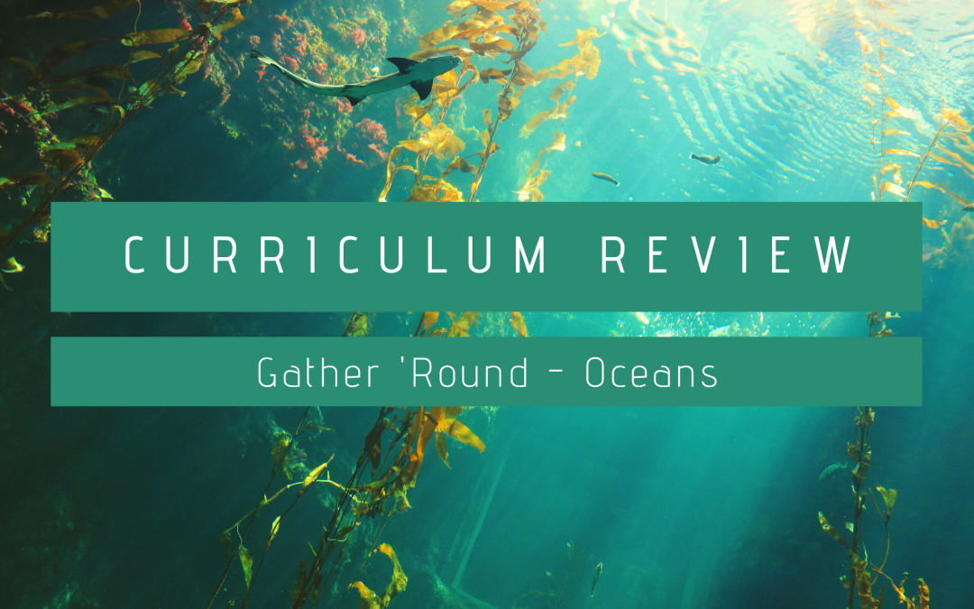 Review: Gather 'Round Oceans