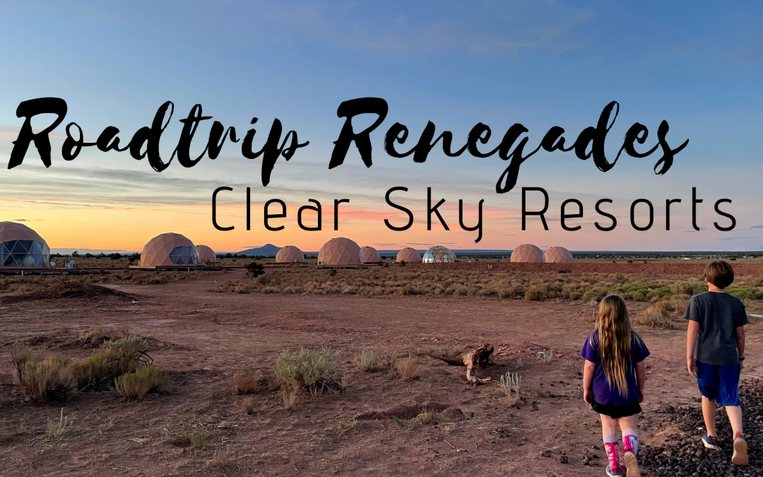 Clear Sky Resorts – Luxury Glamping
